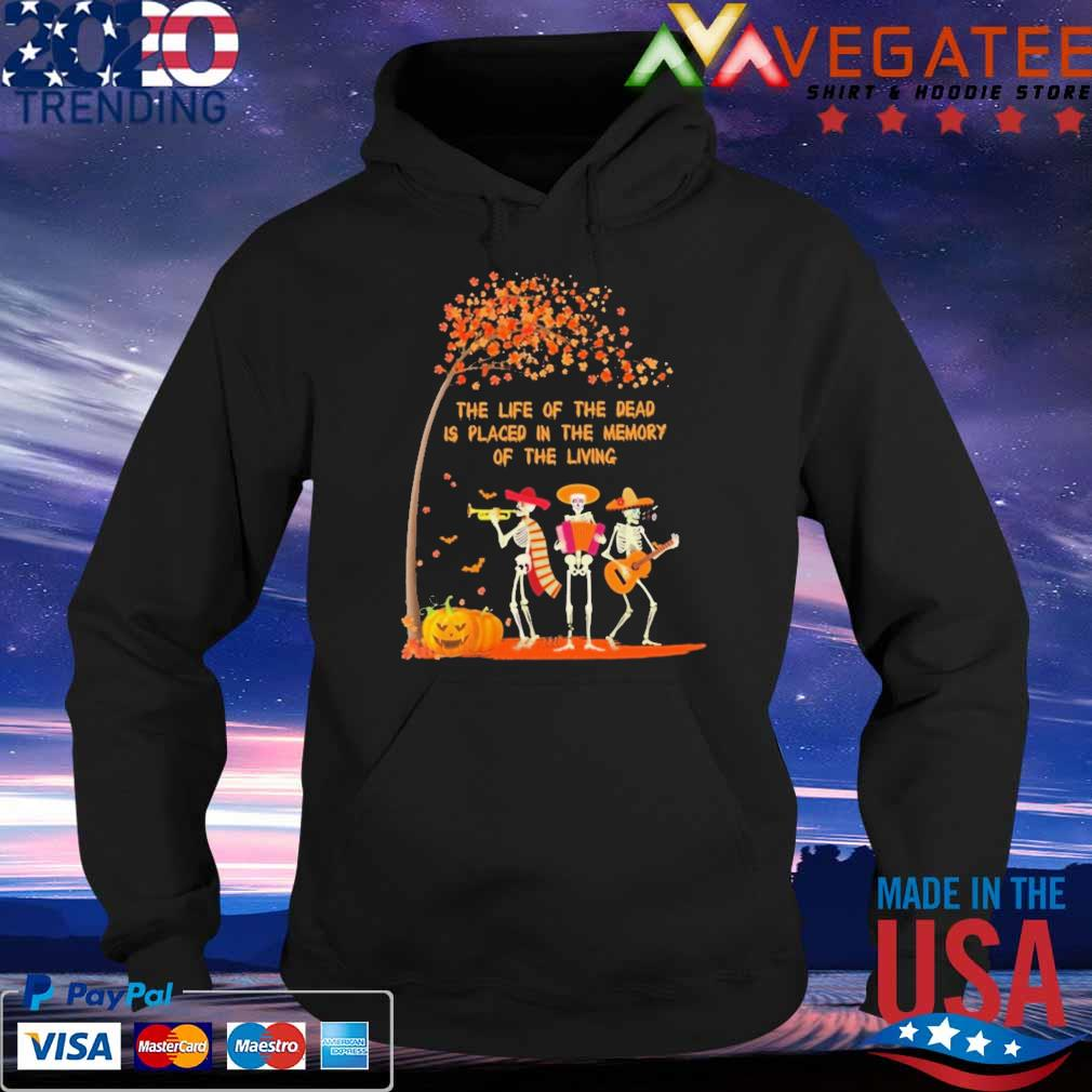 Skeleton guitar saxophone the life of the dead is placed in the memory of the living Halloween s Hoodie