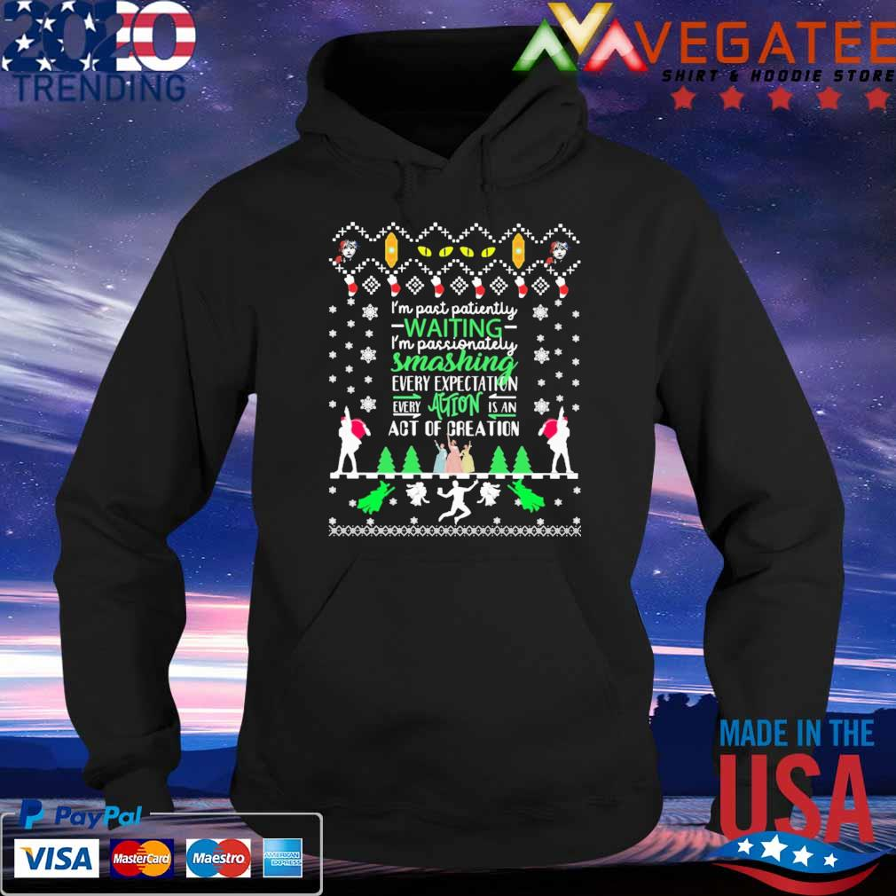 Ugly Christmas I'm past patiently Waiting s Hoodie