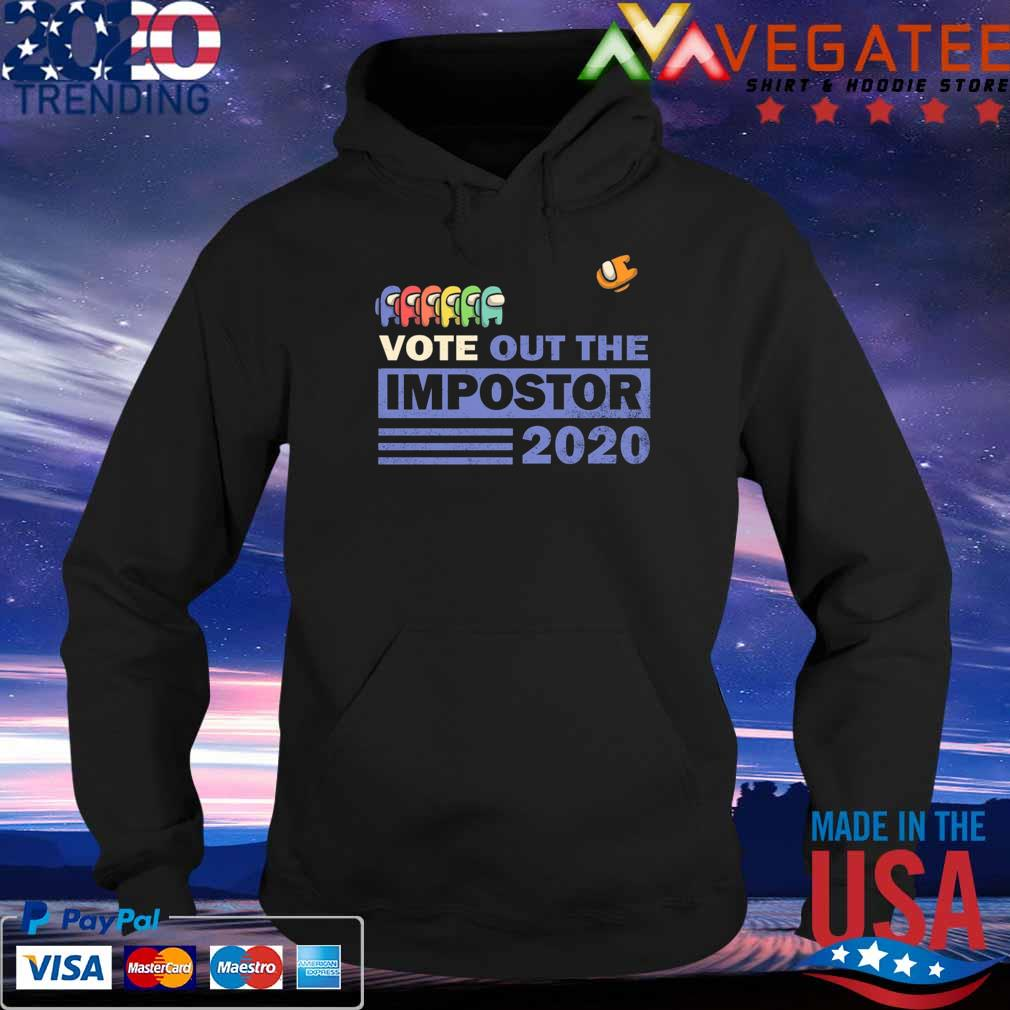 Vote Out the Impostor Among Us 2020 President Shirt Hoodie