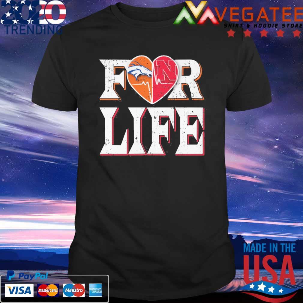 Denver Broncos vs Nebraska Cornhuskers heart for life shirt