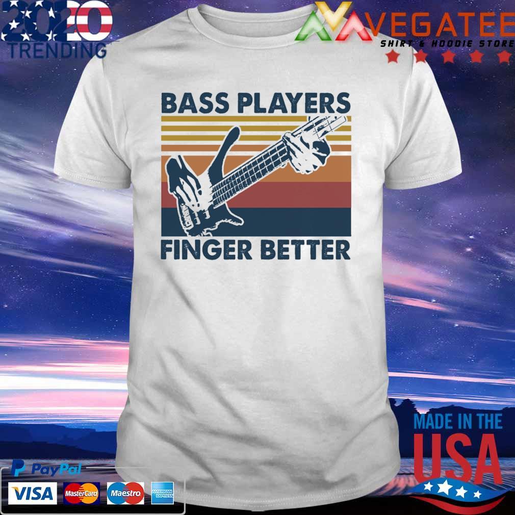 Guitar Bass Players Finger better vintage shirt