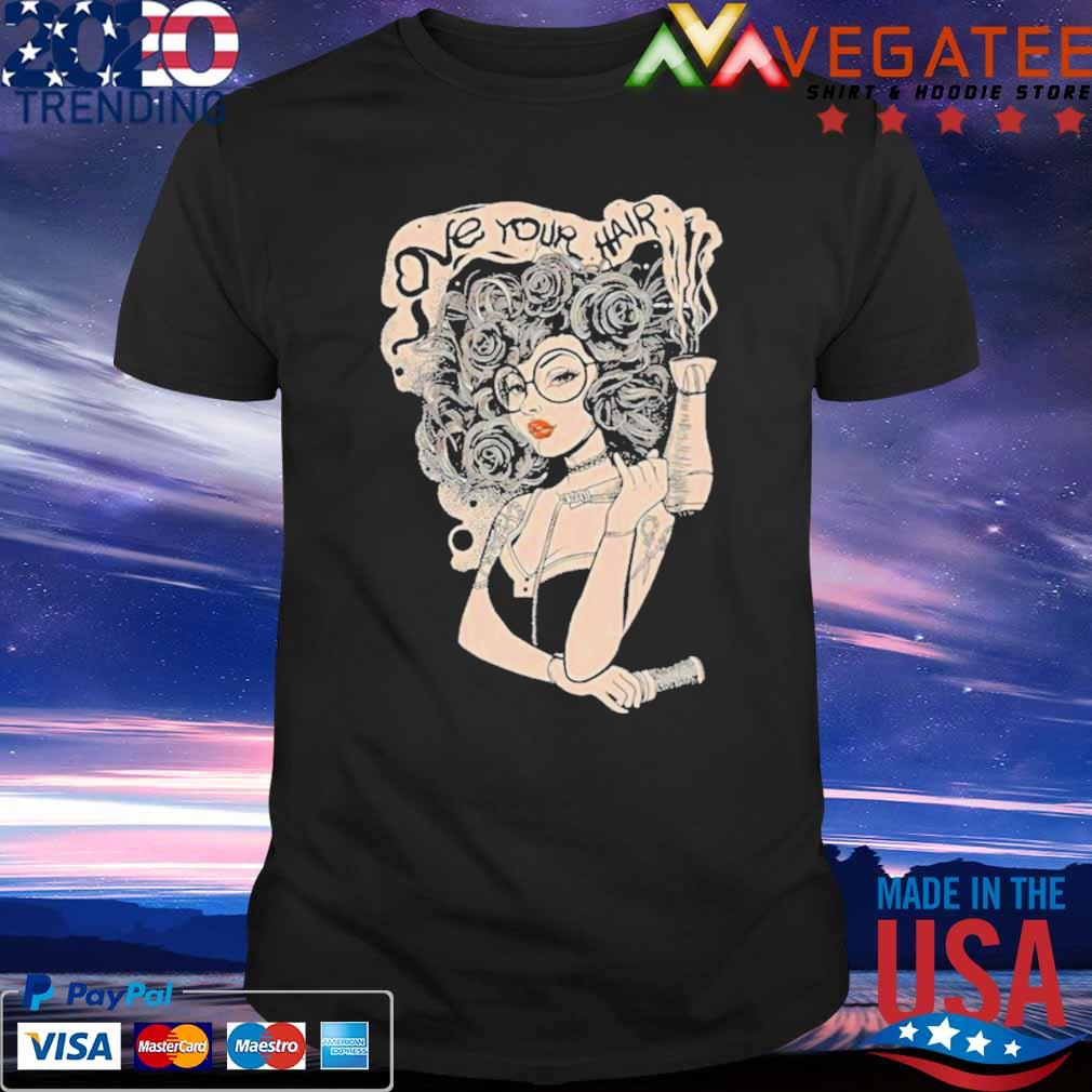 Official Love Your Hair Shirt