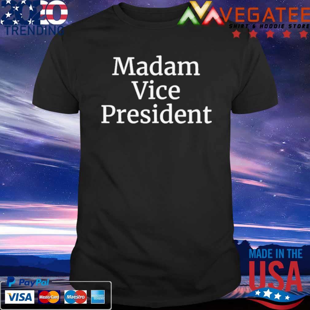 Official Madam Vice President 2020 Shirt