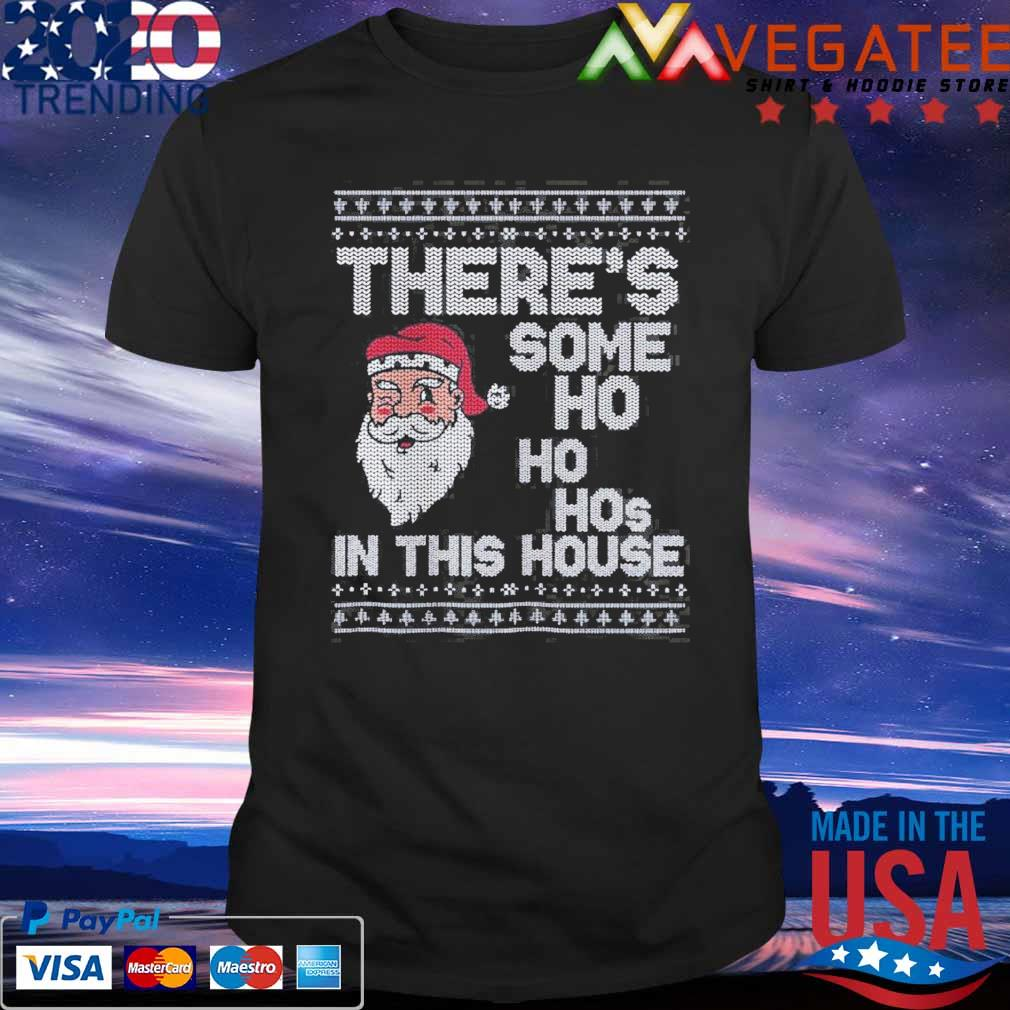 Ugly Christmas Sweater, Santa, There is some Ho Ho Hos in this house x Sweatshirt