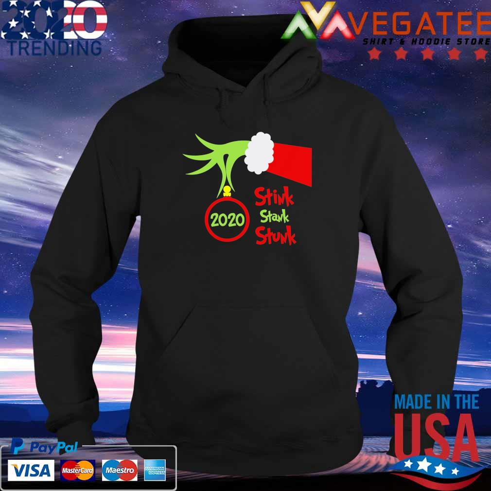 Grinch hand holding ornament 2020 Stink Stank Stunk Merry Christmas sweats Hoodie