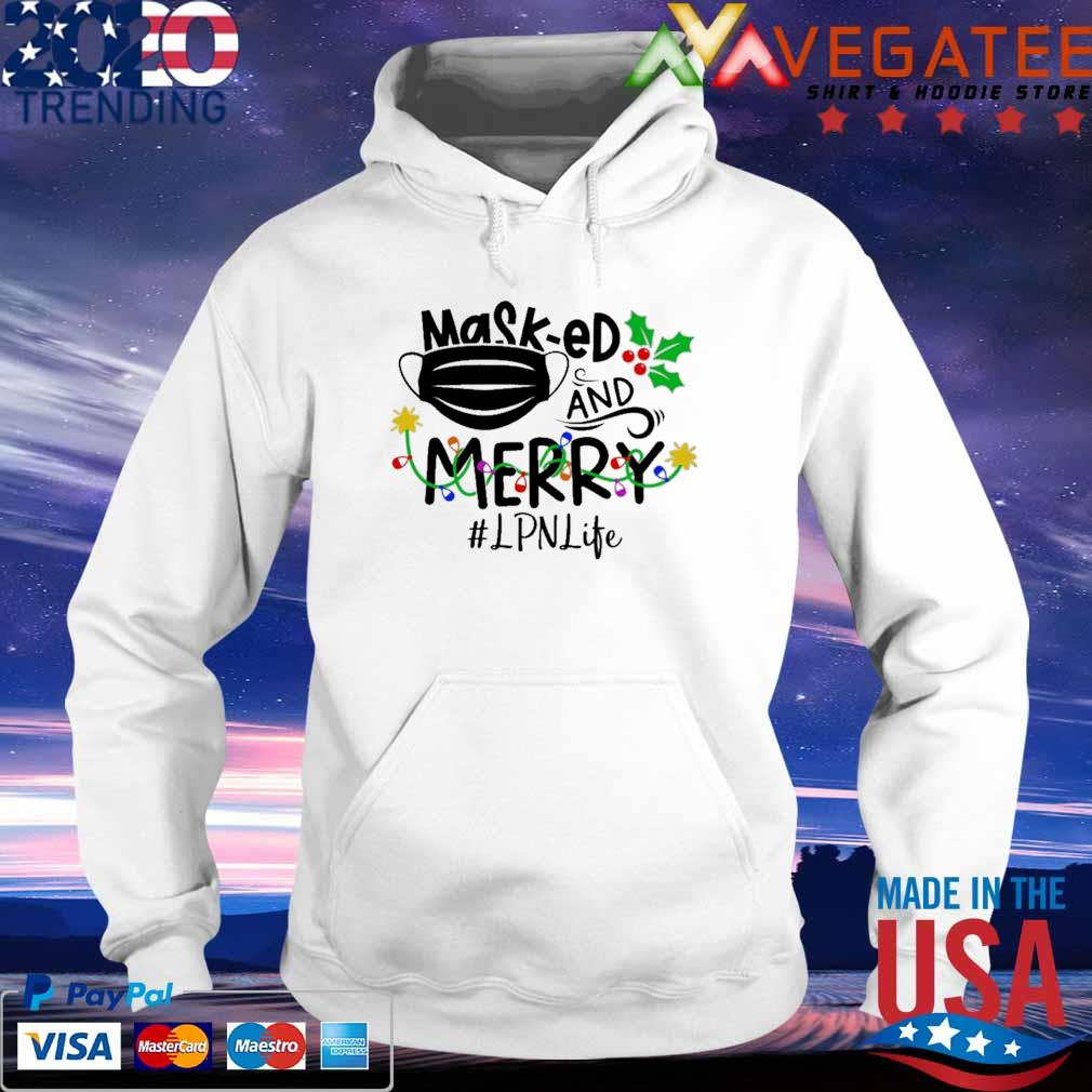 Official Mask ed and Merry Christmas #LPNlife s hoodie