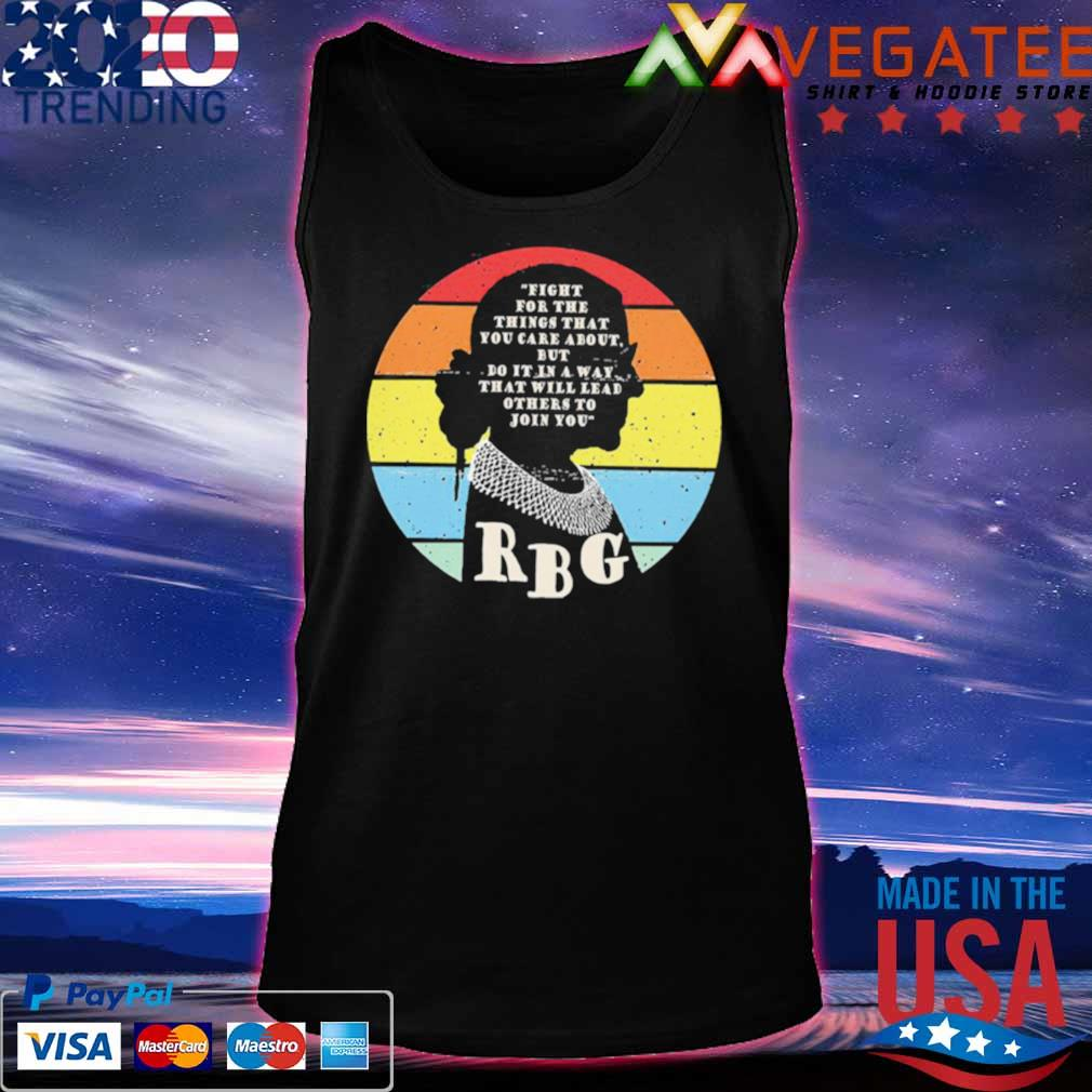 Official rbg ruth bader ginsburg fight for the thing that you care about but do it in a way vintage s Tanktop