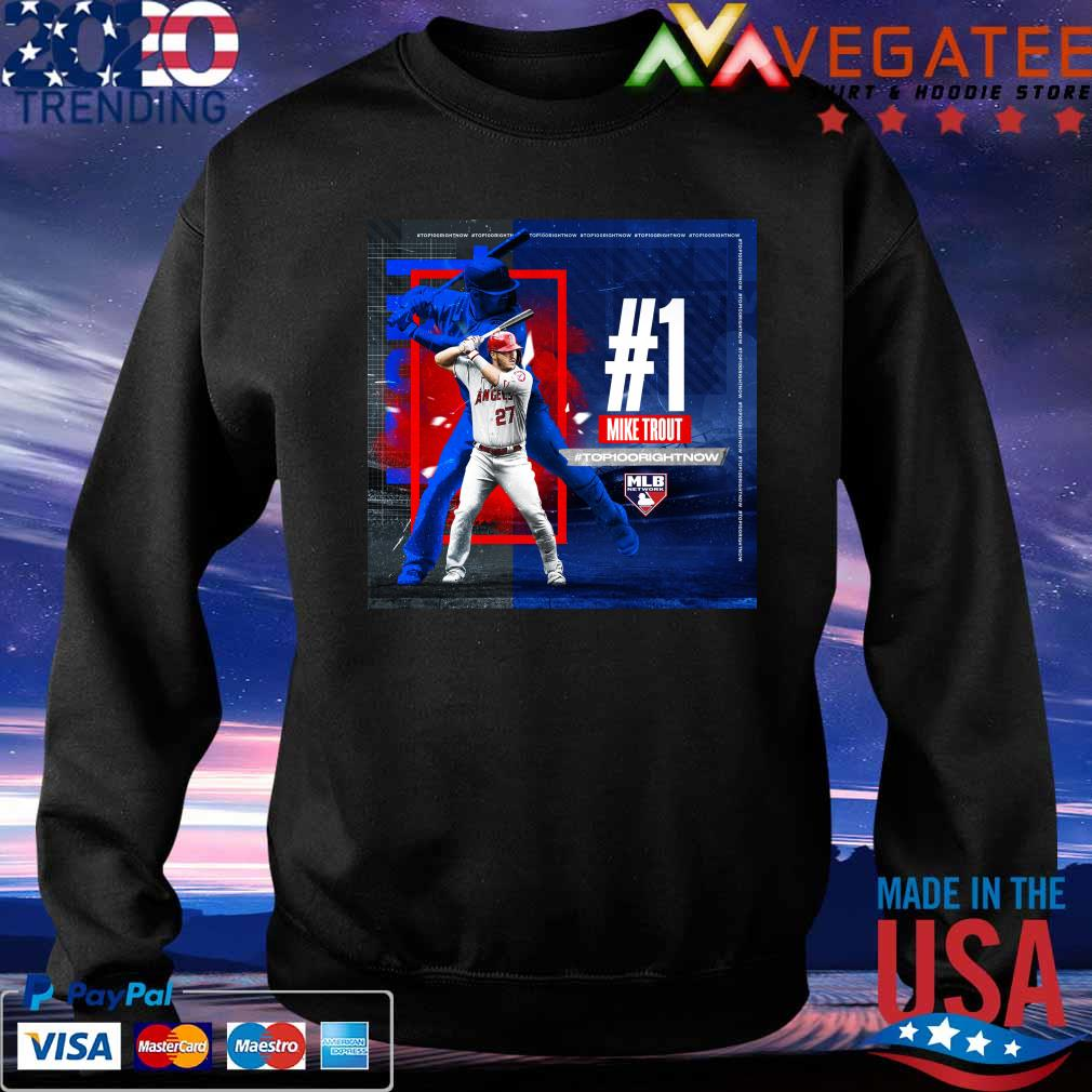 #1 Mike Trout #Top100 Right Now Mlb network s Sweatshirt
