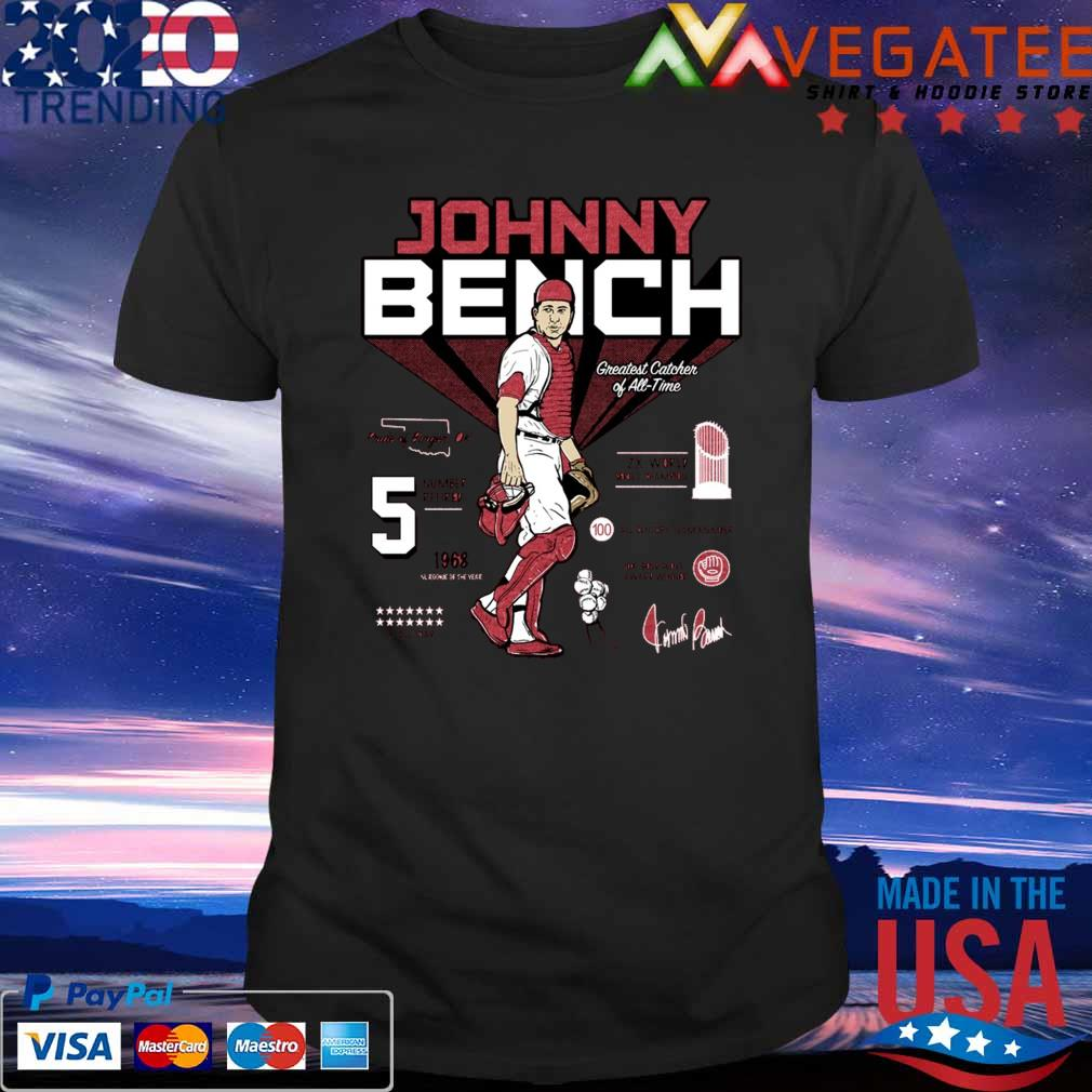 5 Johnny Bench Greatest Catcher of All-Time Pride of Binger signature shirt