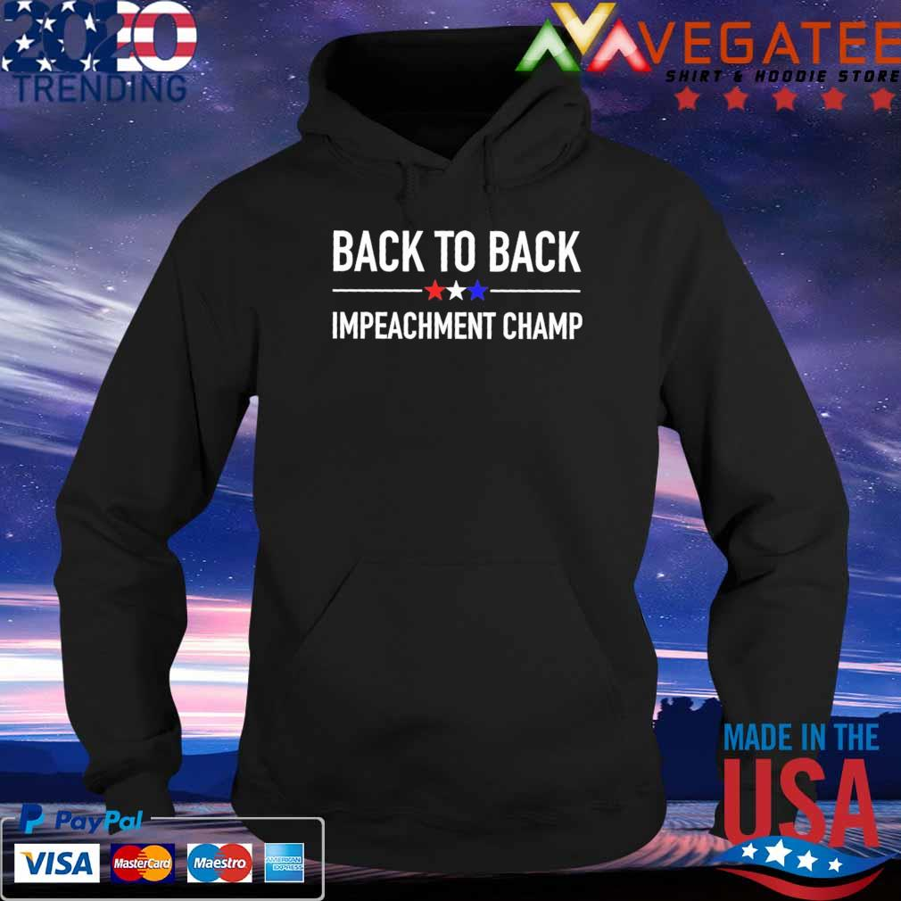 Back to Back Impeachment Champ 2024 s Hoodie