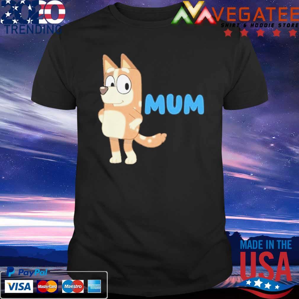 Bluey and Bingo Mum shirt
