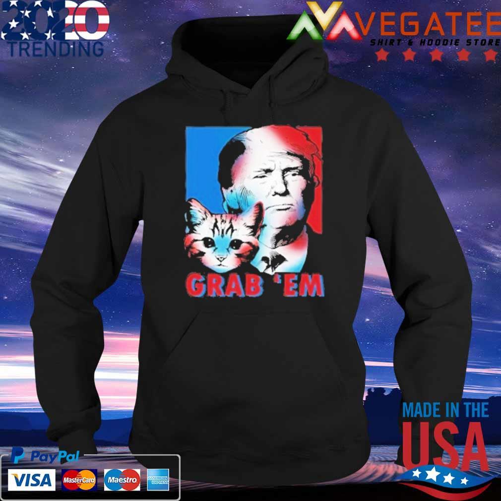 Grab 'Em Cat Donald Trump s Hoodie