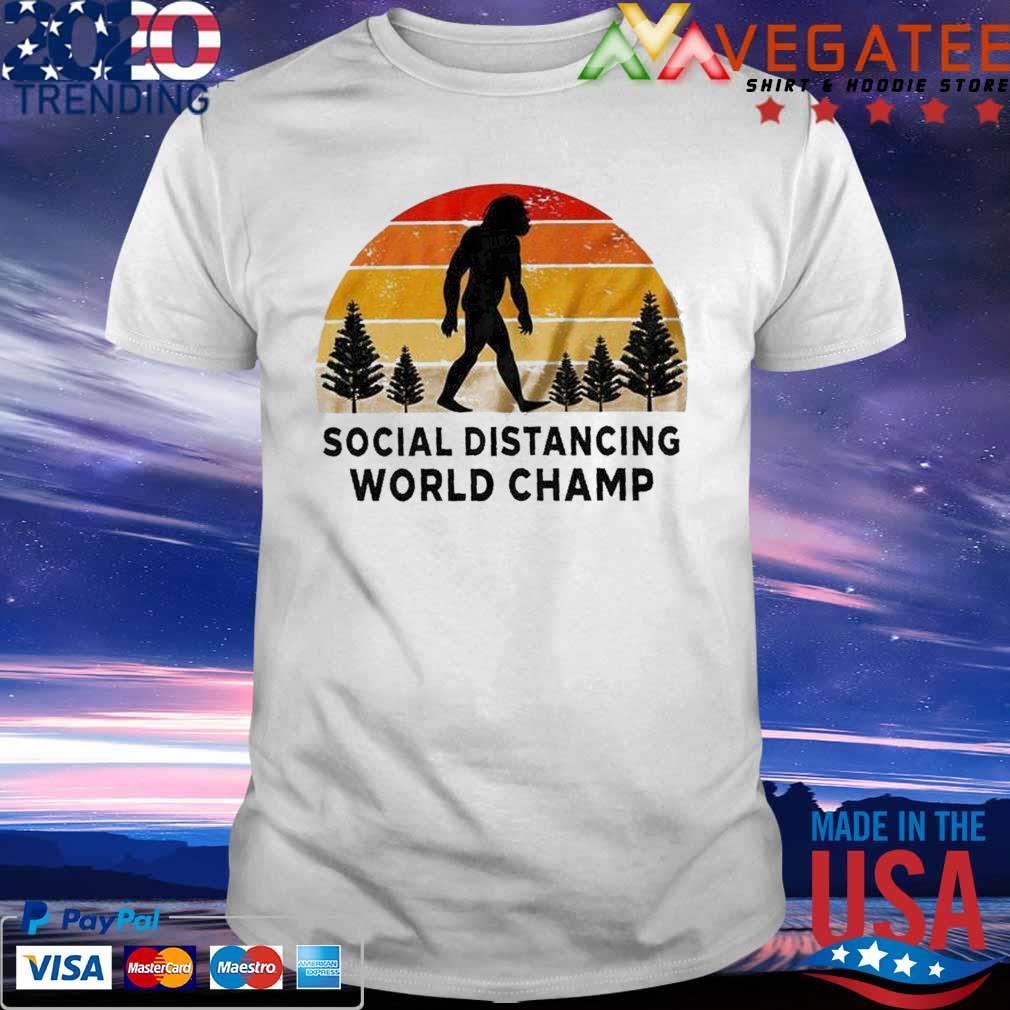 Official Bigfoot Social Distancing World Champ vintage shirt