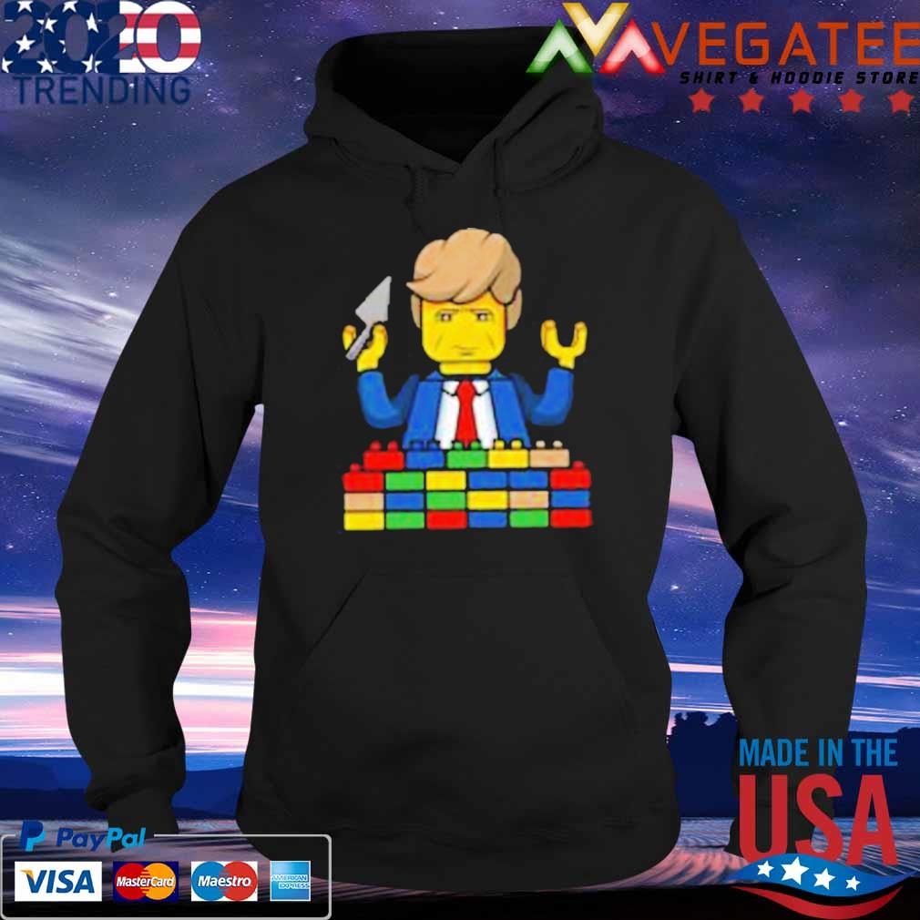 Trump Builds A Lego Wall s Hoodie