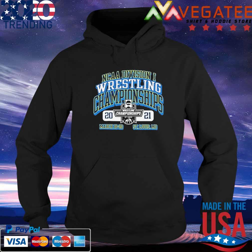 2021 NCAA Division wrestling Championships march 18 20 St louis Mo s Hoodie