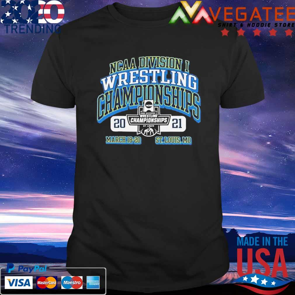 2021 NCAA Division wrestling Championships march 18 20 St louis Mo shirt