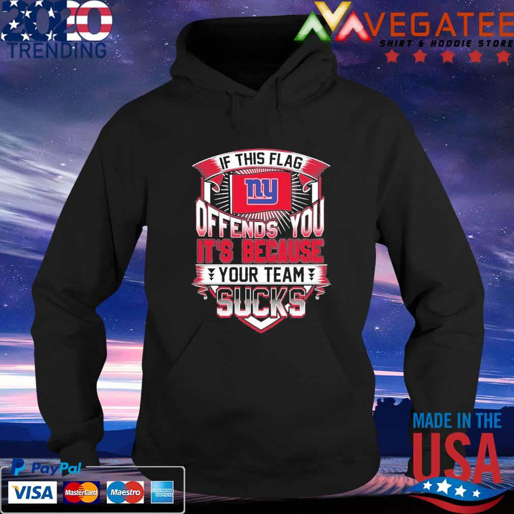 New York Giants American Football Team If This Flag Offends You T Shirt Hoodie