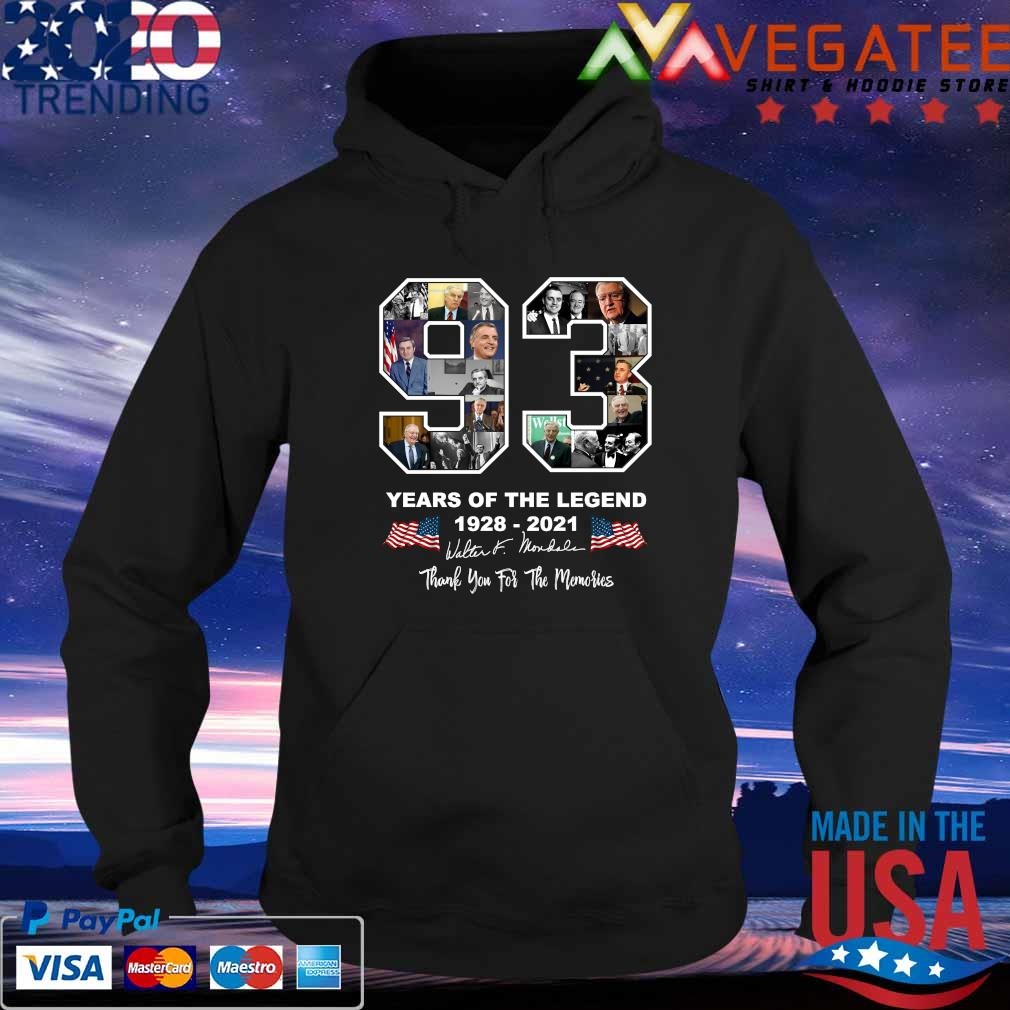 93 year of the legend Walter Mondale 1928 2021 thank you for the memories signatures s Hoodie