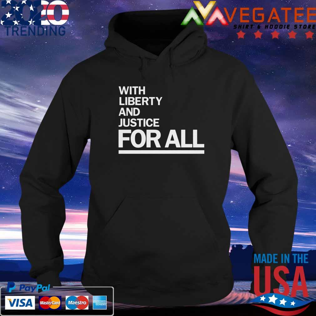 America With Liberty and Justice for all anti violence s Hoodie