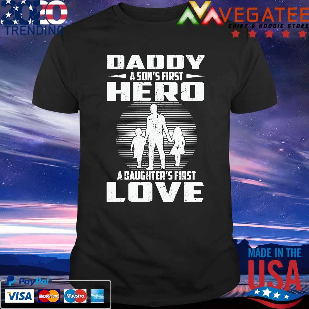 Long Sleeve A Sons First Hero And A Daughters First Love Dad Gift Shirt Hoodie Father/'S Day 2021 Vintage T-Shirt Sweatshirt Dad Gifts