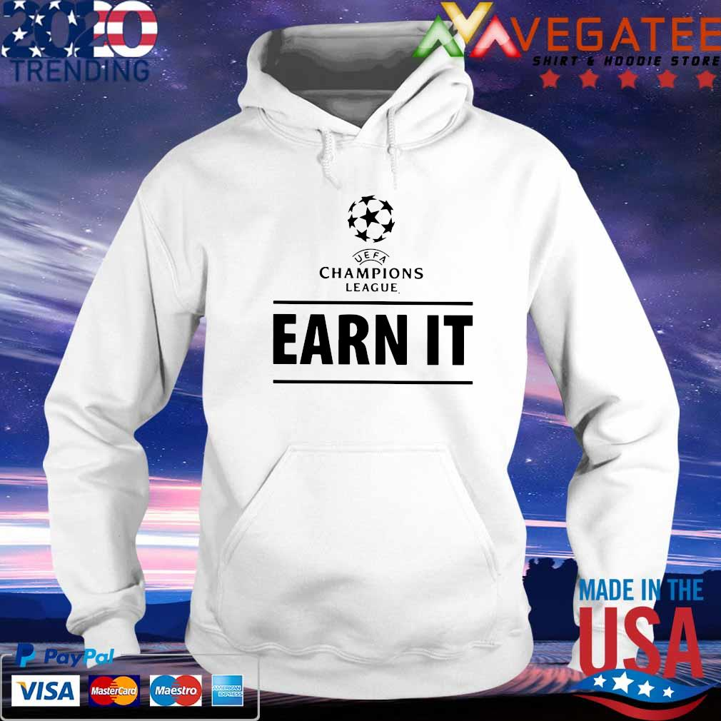 Earn It Football Is For The Fans T-Shirt hoodie