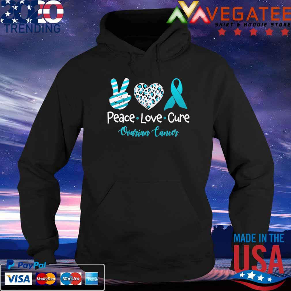 Official Peace Love Cure Ovarian Cancer s Hoodie