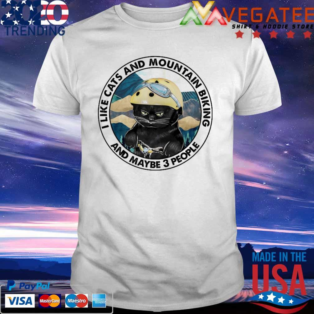 Black Cat I Like Cats and Mountain biking and maybe 3 people shirt