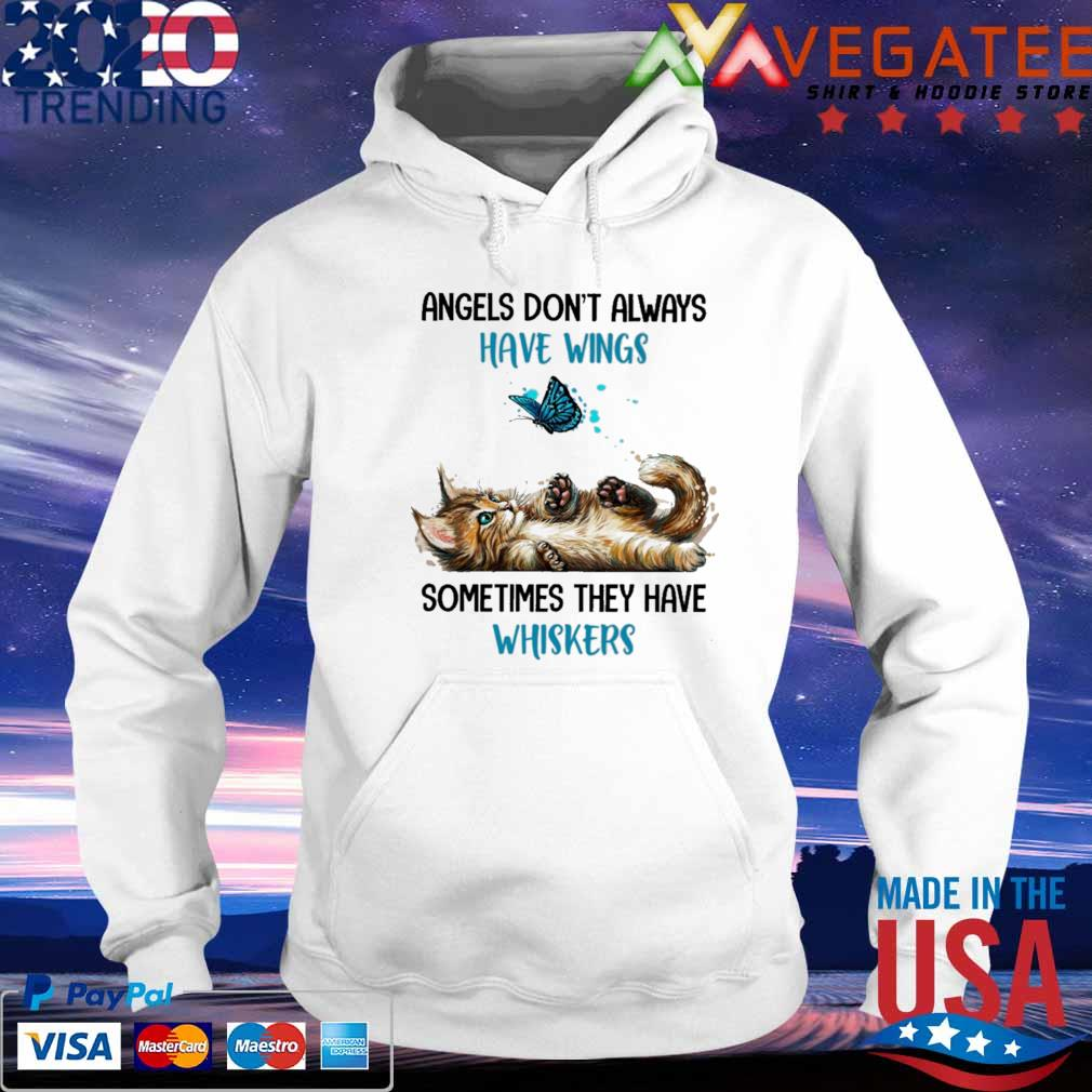 Cat and Butterfly angels don't always sometimes they have whiskers s hoodie