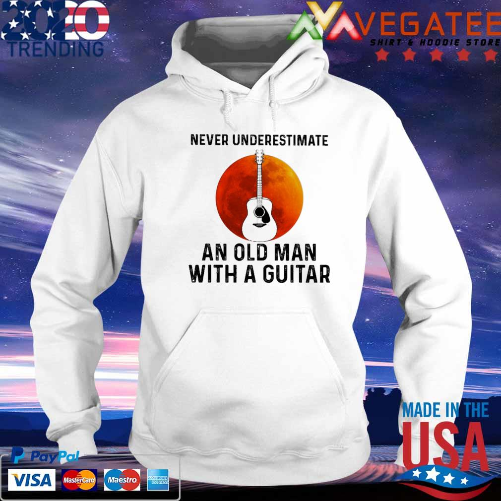 Guitar Never underestimate AN old Man A Guitar Blood Moon s hoodie