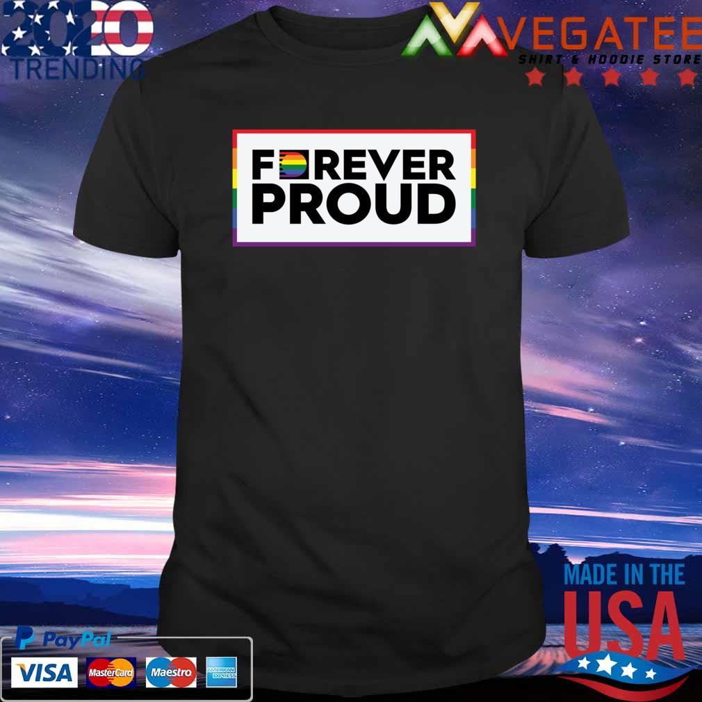 LGBT Forever Proud To day shirt
