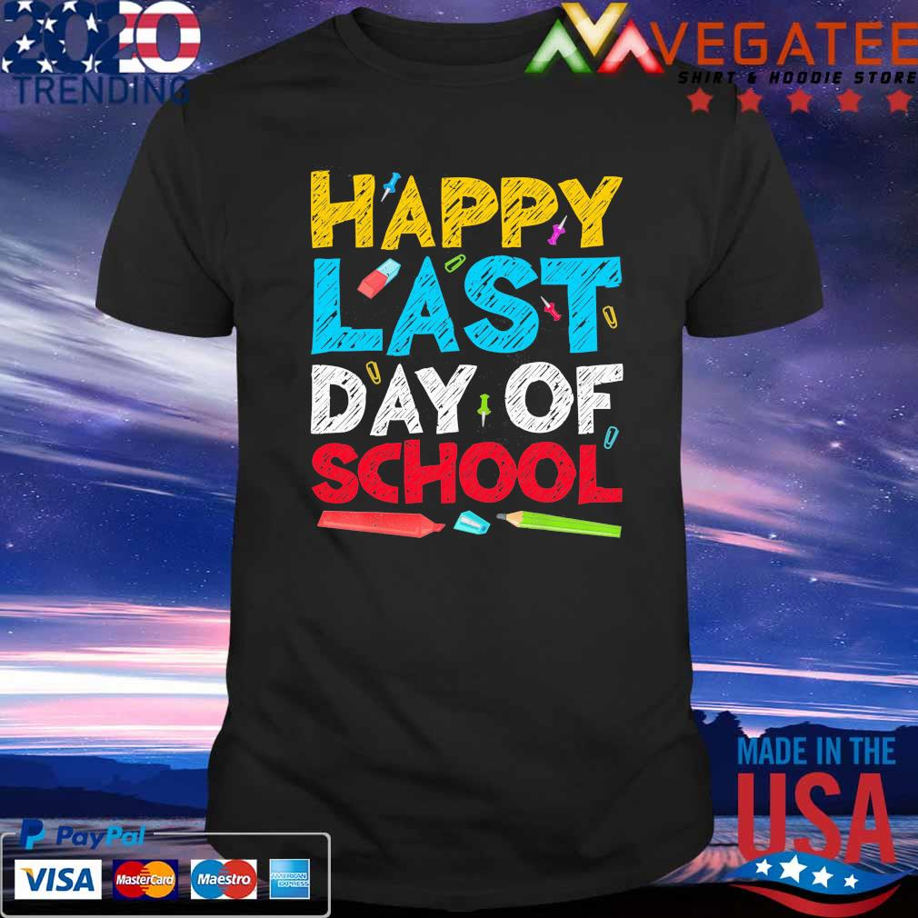 Official Happy Last Day of School shirt