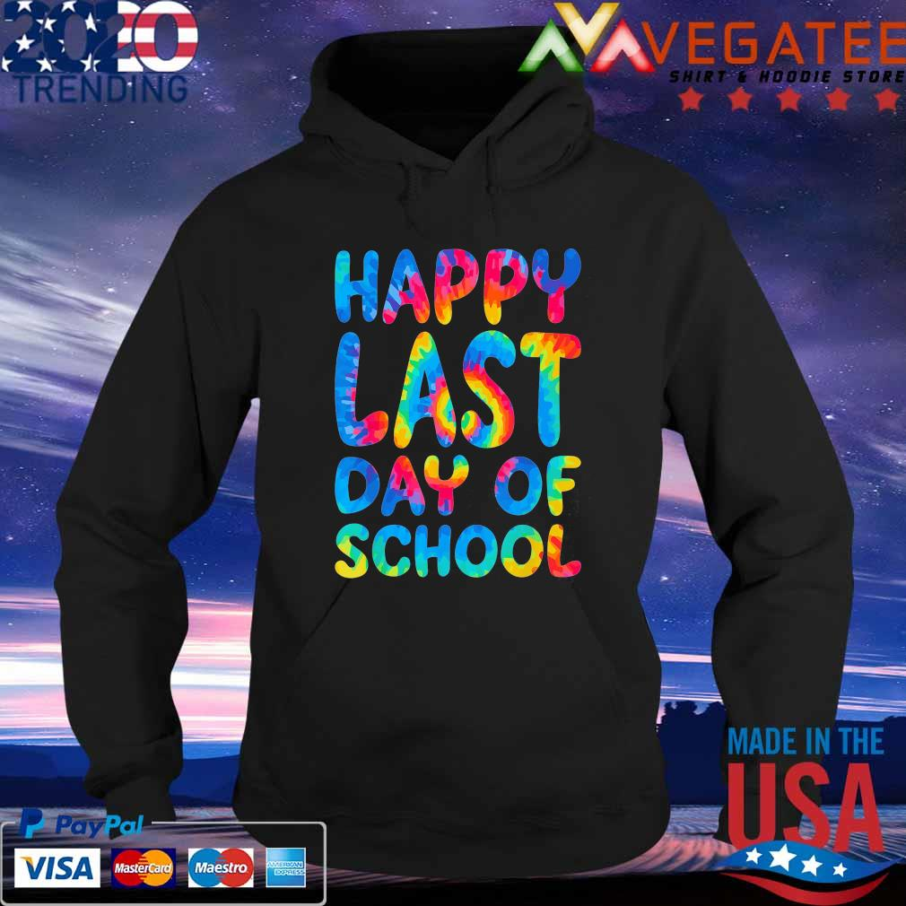 Official Happy Last Day School colorful s Hoodie