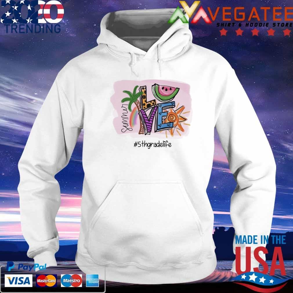 Official summer love #5th grade life s hoodie